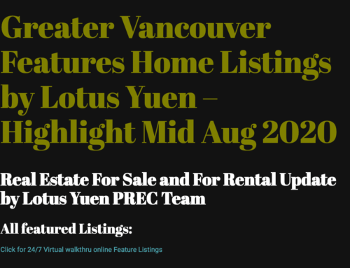 Greater Vancouver Features Home Listings by Lotus Yuen – Highlight as 17Aug2020